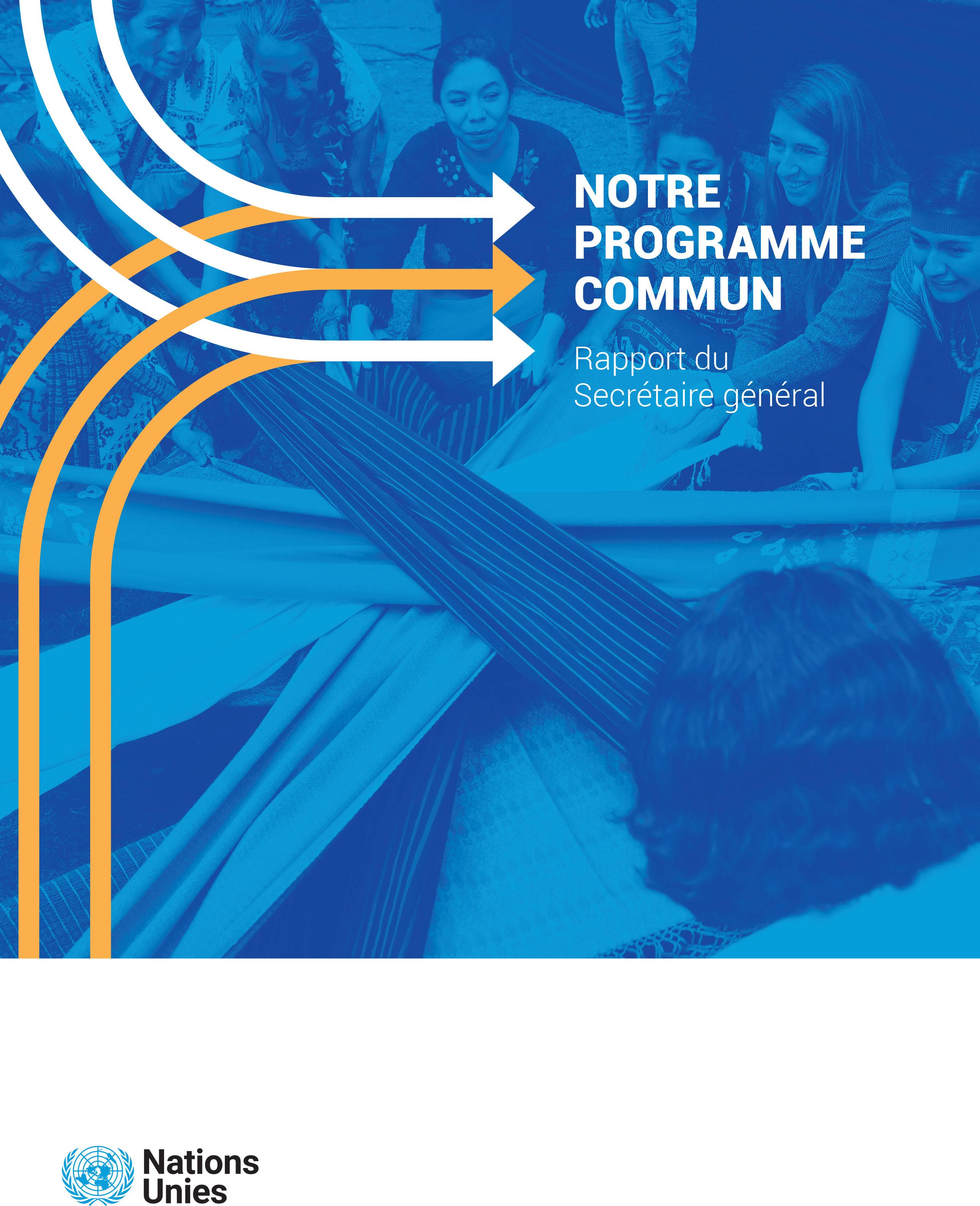 Notre programme commun - Rapport du Secrétaire général